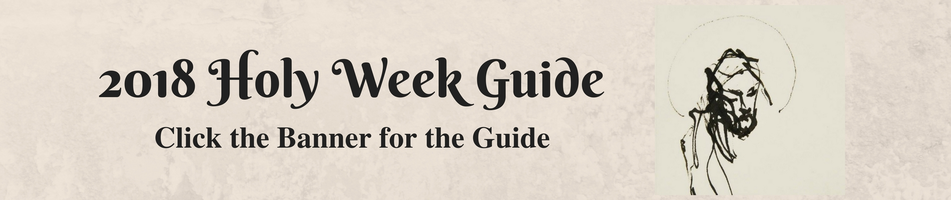 2018 Holy Week Guide